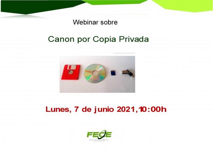 FECE organiza un Webinar sobre Canon por Copia Privada
